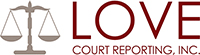 LOVE COURT REPORTING, INC.